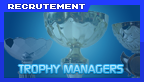 recrutement trophy manager